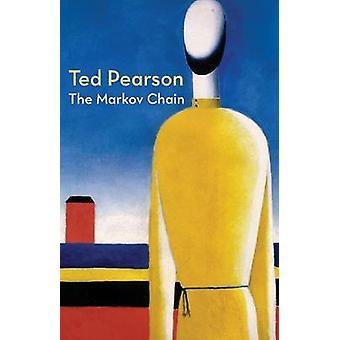 The Markov Chain by Pearson & Ted