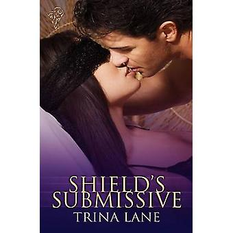 Shields Submissive by Lane & Trina