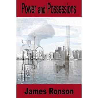 Power and Possessions by Ronson & James