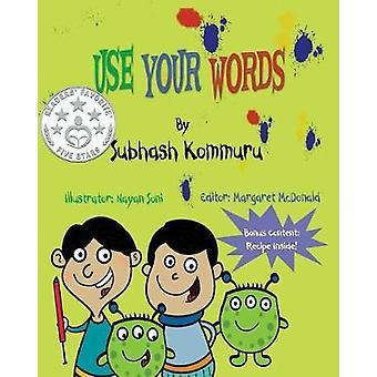 Use Your Words by Kommuru & Subhash