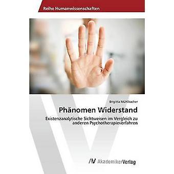 Phnomen Widerstand by Mhlbacher Brigitta