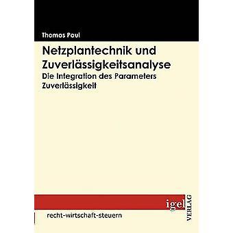 Netzplantechnik und Zuverlssigkeitsanalyse by Paul & Thomas