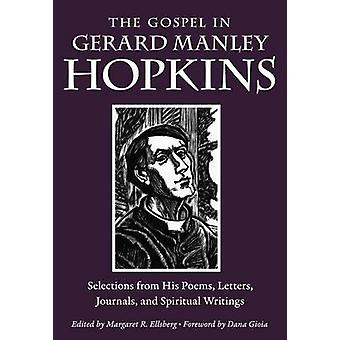 The Gospel in Gerard Manley Hopkins - Selections from His Poems - Lett