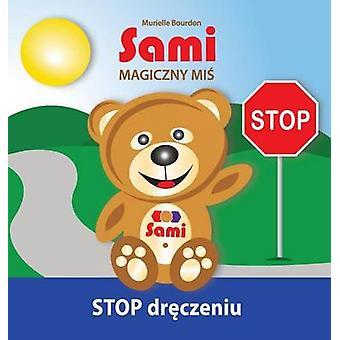 Sami MAGICZNY MI STOP drczeniu FullColor Edition by Bourdon & Murielle