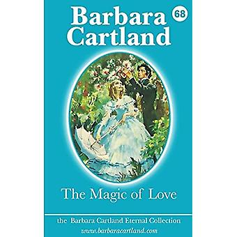 The Magic of Love (The Barbara Cartland Eternal Collection)