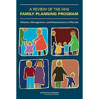 A Review of the HHS Family Planning Program - Mission - Management - a