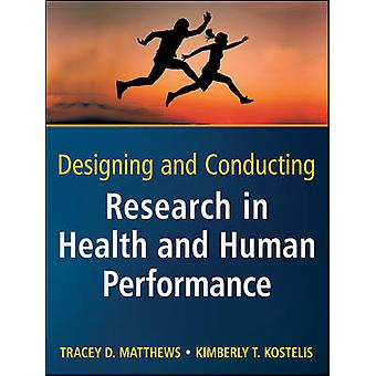 Designing and Conducting Research in Health and Human Performance by