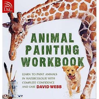Animal Painting Workbook - Learn to Paint Animals in Watercolour with
