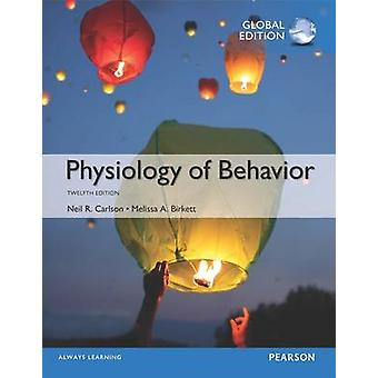 Physiology of Behavior - Global Edition by Neil Carlson - 97812921581