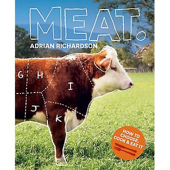 Meat by Adrian Richardson - 9781740666381 Book