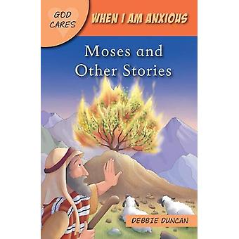 When I am anxious - Moses and the Other Stories by Deborah Duncan - 97