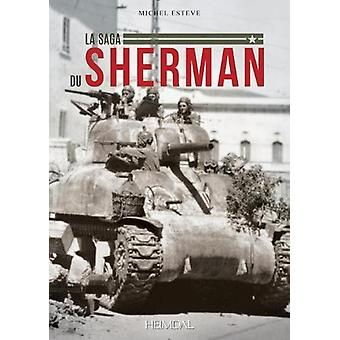 La Saga Du Sherman by Michel Esteve - 9782840484707 Book