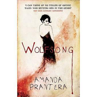 Wolfsong by Amanda Prantera - 9780704372467 Book