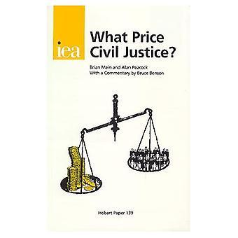 What Price Civil Justice?