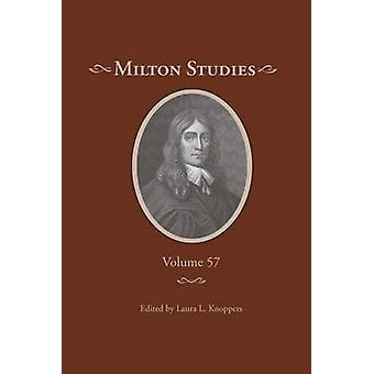 Milton Studies - Volume 57 by Laura Lunger Knoppers - 9780820707013 Bo