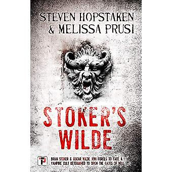 Stoker's Wilde by Steven Hopstaken - 9781787581739 Book
