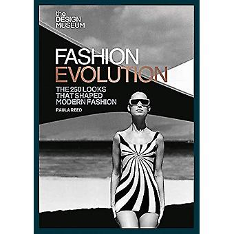 The Design Museum - Fashion Evolution - The 250 looks that shaped mode