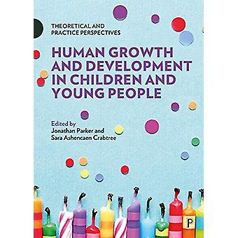 Ihmisten kasvu ja kehitys lapsilla ja nuorilla - Theoretica
