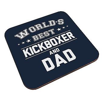Worlds Best Kickboxer And Dad Coaster