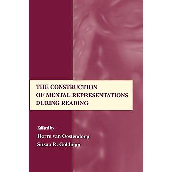The Construction of Mental Representations During Reading by Herre va