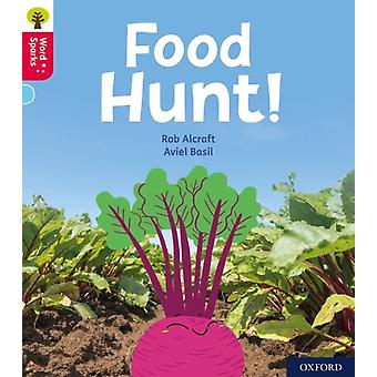 Oxford Reading Tree Word Sparks Level 4 Food Hunt by Rob Alcraft & Illustrated by Aviel Basil