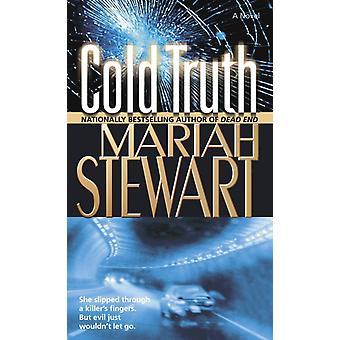 Cold Truth-tekijä Stewart & Mariah