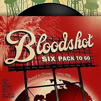A Bloodshot Six Pack to Go - A Bloodshot Six Pack to Go [Vinyl] USA import