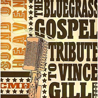 Tribute to Vince Gill - Sound of Heaven: Bluegrass Gospel Tribute [CD] USA import