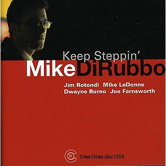 Mike Dirubbo - Keep Steppin' [CD] USA import