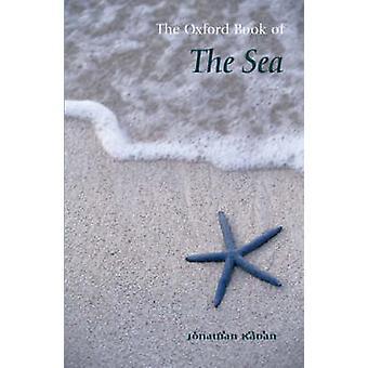 The Oxford Book of the Sea by Jonathan Raban - Jonathan Raban - 97801