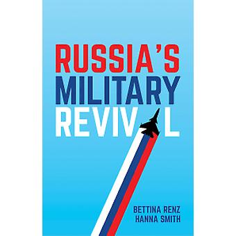 Russia's Military Revival by Bettina Renz - 9781509516155 Book