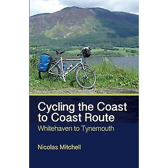 Cycling the Coast to Coast Route - Whitehaven to Tynemouth by Nicolas