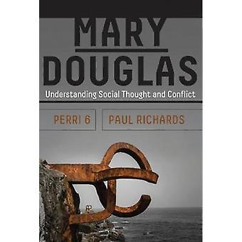 Mary Douglas - forståelse sociale tanke og konflikt af Perri 6-