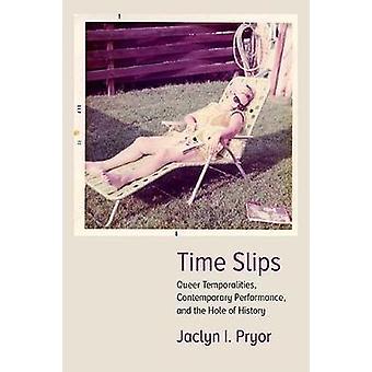 Slips - Queer tijdsbeelden - hedendaagse Performance - tijd en de