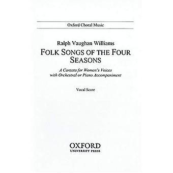 Volkslieder der vier Jahreszeiten: Klavierauszug (Oxford Chormusik)