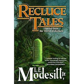 Recluce Tales: Storie dal mondo del Recluce