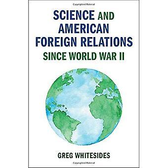 Cambridge Studies in US Foreign Relations: scienza e politica estera americana dalla seconda guerra mondiale
