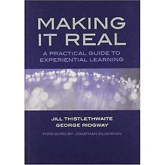 Gjør det virkelig: en praktisk Guide til eksperimentelle læring av kommunikasjonsferdigheter