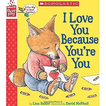 Ik hou van je omdat je je (een boek van Storyplay)