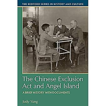 The Chinese Exclusion ACT and Angel Island: A Brief History with Documents