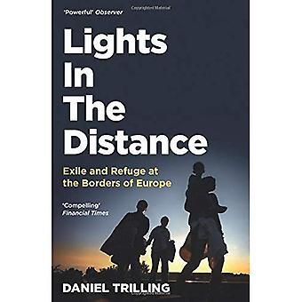 Lichten In de verte: Ballingschap en toevlucht aan de grenzen van Europa