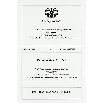 Treaty Series 2864 (English/French Edition) by United Nations Publica