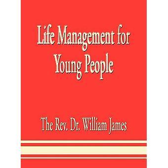إدارة الحياة للشباب بجيمس & ويليام القس الدكتور