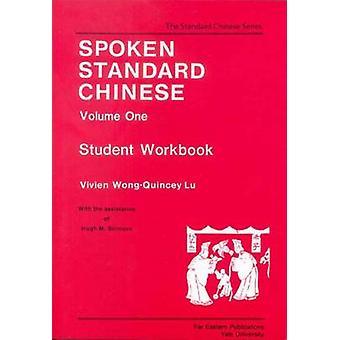 Chinesische Standardvolumen ein Arbeitsbuch für Kursteilnehmer von Stimson & Hugh M gesprochen.