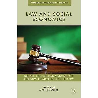 Recht und soziale Ökonomie von weißen & Mark D.