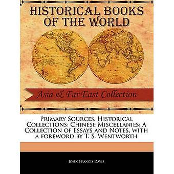 Kinesiska Miscellanies en samling uppsatser och anteckningar av Davis & John Francis