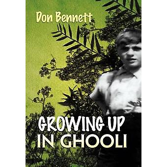 Growing Up in Ghooli by Bennett & Don