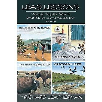 Leas lessen houding afbreuk aan rijkdom wat je doen Is wat je geworden door Leatherman & Richard
