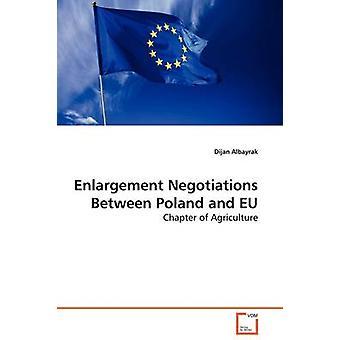 Erweiterung Verhandlungen zwischen Polen und der EU von Albayrak & dijan