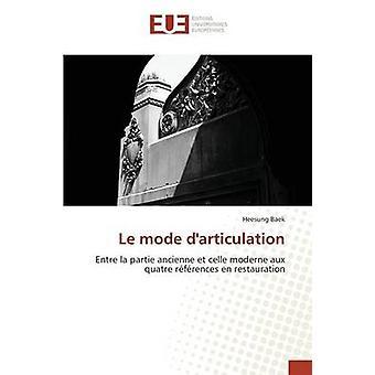 Le mode darticulation by Baek Heesung